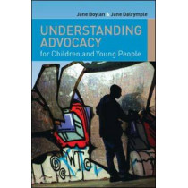 Understanding Advocacy for Children and Young People by Jane Boylan, 9780335223732