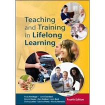 Teaching and Training in Lifelong Learning by Andy Armitage, 9780335246281