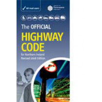 The official highway code for Northern Ireland by Northern Ireland: Department of the Environment, 9780337088865