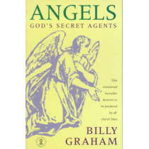 Angels: God's Secret Agents by Billy Graham, 9780340630310