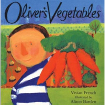 Oliver's Vegetables by Vivian French, 9780340634790