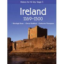 History for NI Key Stage 3: Ireland 1169-1500 by Sheelagh Dean, 9780340814833
