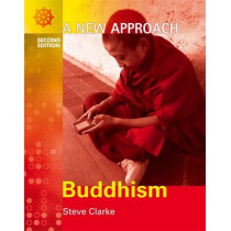 A New Approach: Buddhism 2nd Edition by Steve Clarke, 9780340815052