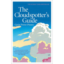 The Cloudspotter's Guide by Gavin Pretor-Pinney, 9780340895900