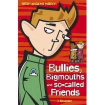 Bullies, Bigmouths and So-Called Friends by Jenny Alexander, 9780340911846