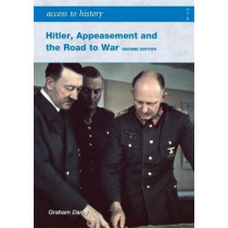 ATH: Hitler, Appeasement and the Road to War Second Edition by Graham Darby, 9780340929285