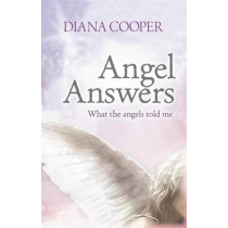 Angel Answers by Diana Cooper, 9780340935507
