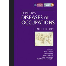 Hunter's Diseases of Occupations by Peter J. Baxter, 9780340941669