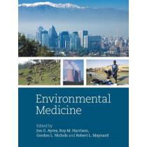 Environmental Medicine by Jon G. Ayres, 9780340946565