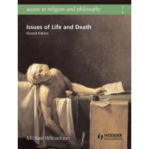 Access to Religion and Philosophy: Issues of Life and Death Second Edition by Michael Wilcockson, 9780340957752