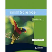 International Science Workbook 1 by Karen Morrison, 9780340966006