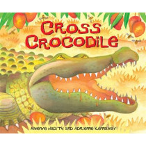 African Animal Tales: Cross Crocodile by Mwenye Hadithi, 9780340970331