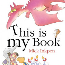 This is My Book by Mick Inkpen, 9780340989630