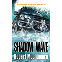 CHERUB: Shadow Wave: Book 12 by Robert Muchamore, 9780340999745