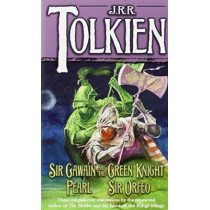 Sir Gawain and the Green Knight/Pearl/Sir Orfeo by J R R Tolkien, 9780345277602