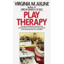 Play Therapy by Virginia M. Axline, 9780345303356