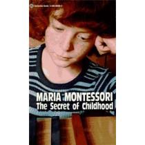 Secret of Childhood by Maria Montessori, 9780345305831