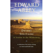 Desert Solitaire by Edward Abbey, 9780345326492