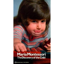 Discovery of the Child by Maria Montessori, 9780345336569
