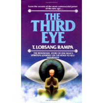 Third Eye by T.Lobsang Rampa, 9780345340382