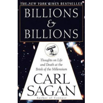 Billions & Billions: Thoughts on Life and Death at the Brink of the Millennium by Carl Sagan, 9780345379184