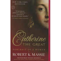 Catherine the Great: Portrait of a Woman by Robert K Massie, 9780345408778