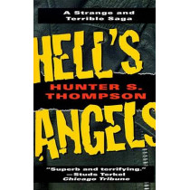 Hell's Angels by Hunter S. Thompson, 9780345410085