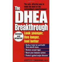 The Dhea Breakthrough by Stephen Cherniske, 9780345426468