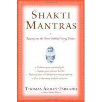 Shakti Mantras by Thomas Ashley-Farrand, 9780345443045