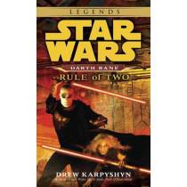 Rule of Two: Star Wars Legends (Darth Bane) by Drew Karpyshyn, 9780345477491