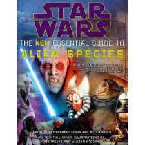 Star Wars: The New Essential Guide to Alien Species by Ann Margaret Lewis, 9780345477606