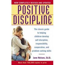 Positive Discipline by Jane Nelsen, 9780345487674