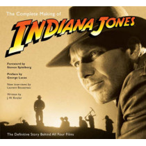 """The Complete Making of """"Indiana Jones"""": The Definitive Story Behind All Four Films by J. W. Rinzler, 9780345501295"""