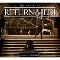 The Making of Star Wars: Return of the Jedi by J W Rinzler, 9780345511461