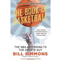 Book of Basketball: The NBA According to the Sports Guy by Bill Simmons, 9780345520104