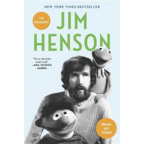 Jim Henson: The Biography by Brian Jay Jones, 9780345526120