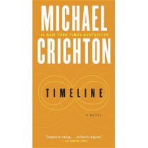 Timeline by Michael Crichton, 9780345539014
