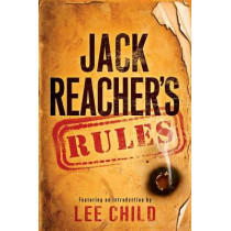 Jack Reacher's Rules by Lee Child, 9780345544292