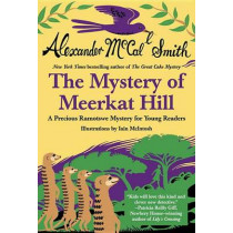 Mystery of Meerkat Hill by Alexander McCall Smith, 9780345804464