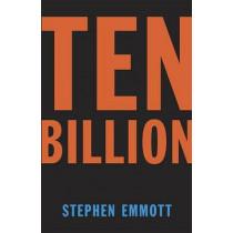 Ten Billion by Stephen Emmott, 9780345806475