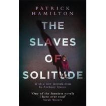 The Slaves of Solitude by Patrick Hamilton, 9780349141541