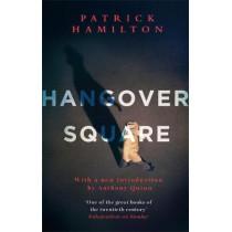 Hangover Square by Patrick Hamilton, 9780349141565
