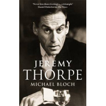 Jeremy Thorpe by Michael Bloch, 9780349142203