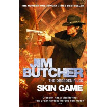 Skin Game: The Dresden Files, Book Fifteen by Jim Butcher, 9780356500966