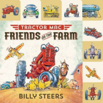 Lift-The-Flap Tab: Tractor Mac: Friends on the Farm by Billy Steers, 9780374301682
