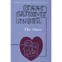The Slave: A Novel by Isaac Bashevis Singer, 9780374506803