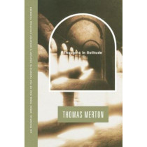 Thoughts in Solitude by Thomas Merton, 9780374513252