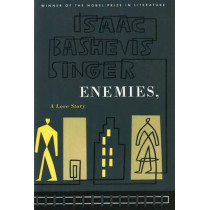 Enemies, a Love Story by Isaac Bashevis Singer, 9780374515225