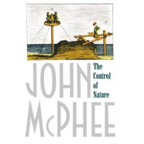 The Control of Nature by John A. McPhee, 9780374522599