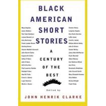 Black American Short Stories: One Hundred Years of the Best by John Henrik Clarke, 9780374523541
